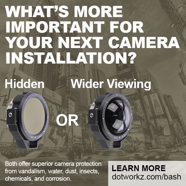 dotworkz 2018 bash Whats more important for your next camera installation Hidden or Wider viewing new