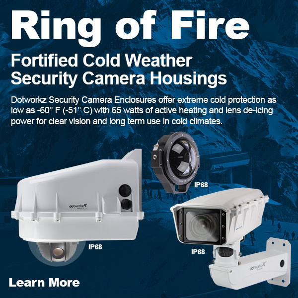 dotworkz 2018 winter is coming ring of fire cold environment security camera protection