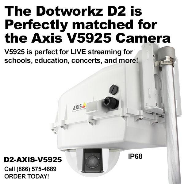 D2 Camera Enclosure IP68 Ready For Axis V5925 (D2-AXIS-V5925)