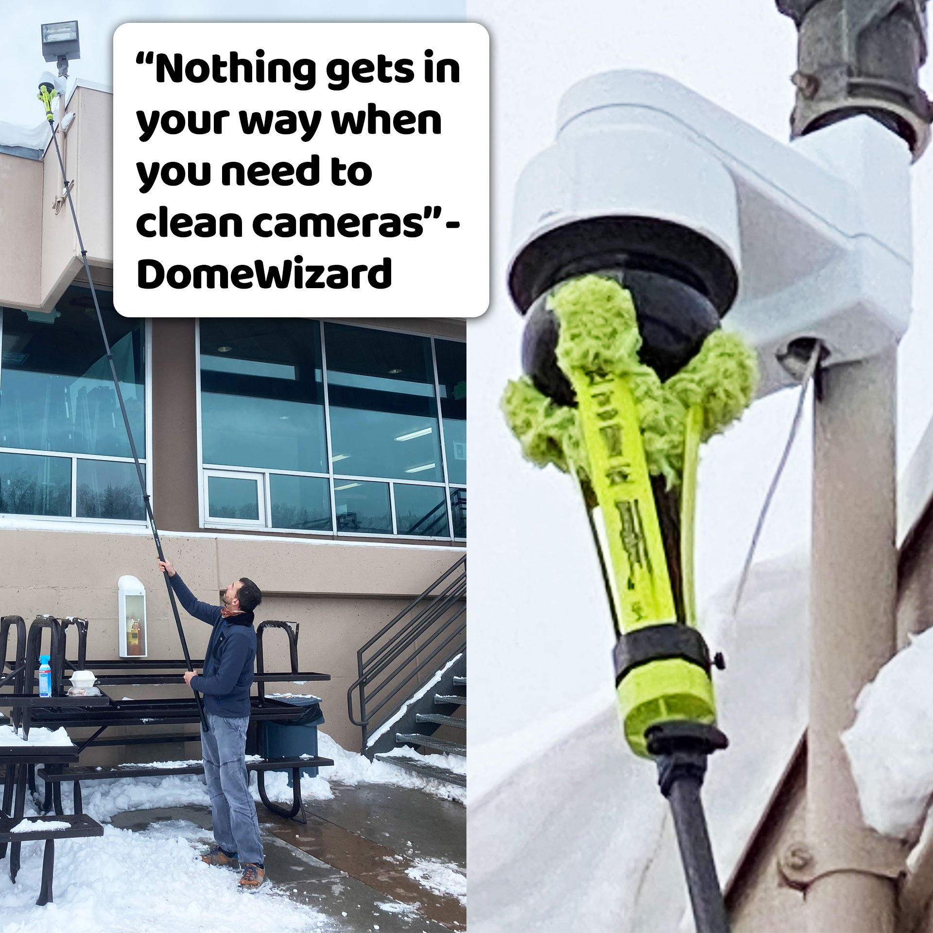 Nothing gets in your way when you need to clean cameras - DomeWizard