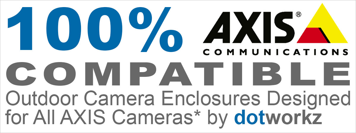 100 Percent Compatible Camera Enclosures Header